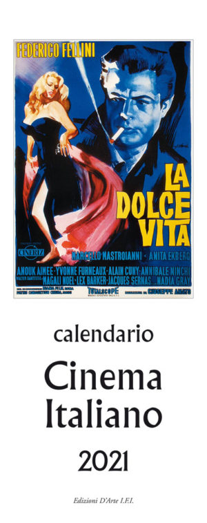 Calendario Cinema Italiano 2021 CALENDARIO CINEMA ITALIANO 2021 (13,5 X 34 CM) – Dischi Fenice